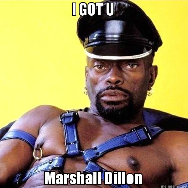 I GOT U Marshall Dillon